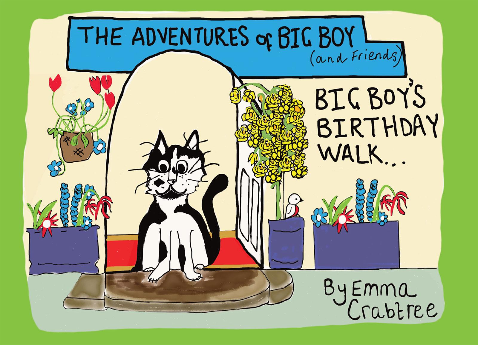 The Adventures Of Big Boy: Big Boy's Birthday Walk